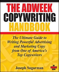 The Adweek Copywriting Handbook Book