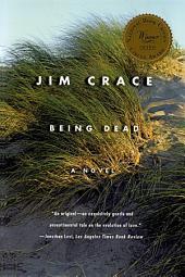 Being Dead: A Novel