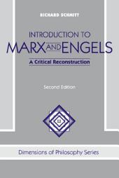 Introduction to Marx and Engels: A Critical Reconstruction