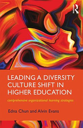 Leading a Diversity Culture Shift in Higher Education PDF