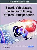 Electric Vehicles and the Future of Energy Efficient Transportation