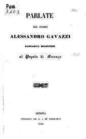 Parlate del padre Alessandro Gavazzi, barnabita bolognese, al popolo di Firenze