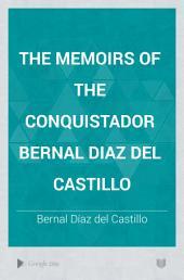 The Memoirs of the Conquistador Bernal Diaz Del Castillo: Volume 1