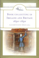 Book Collecting in Ireland and Britain  1650 1850 PDF