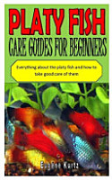 Platy Fish Care Guides for Beginners PDF
