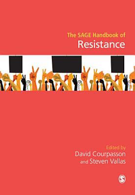 The SAGE Handbook of Resistance PDF