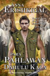 Para Pahlawan Dahulu Kala (Indonesian Edition - Bahasa Indonesia): Saga Pedang Para Dewa - Episode 1.1