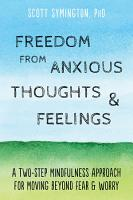Freedom from Anxious Thoughts and Feelings PDF