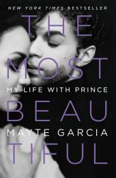 The Most Beautiful – My Life with Prince