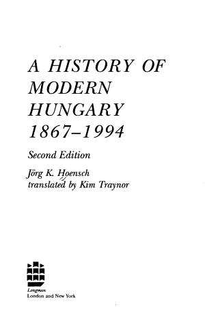A History of Modern Hungary  1867 1994 PDF