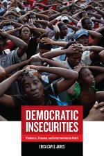 Democratic Insecurities