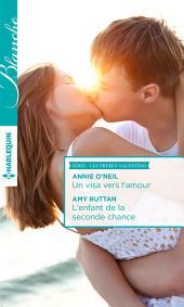 Un visa vers l'amour - L'enfant de la seconde chance