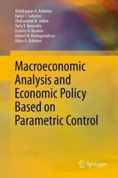 Macroeconomic Analysis and Economic Policy Based on Parametric Control