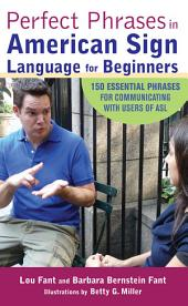 Perfect Phrases in American Sign Language for Beginners