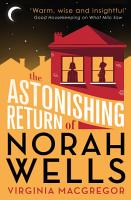 The Astonishing Return of Norah Wells PDF