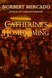 Cathrine's Homecoming