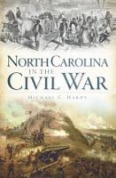 North Carolina in the Civil War PDF