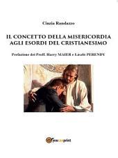 Il concetto della misericordia agli esordi del Cristianesimo