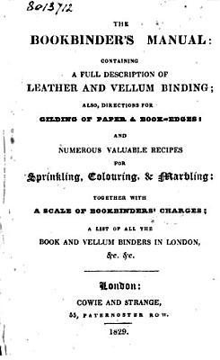 The Bookbinder s Manual PDF
