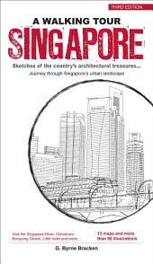 A Walking Tour Singapore: Sketches of the city's architectural treasures