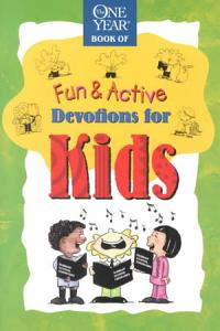 The One Year Fun and Active Devotions for Kids Book