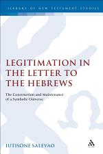 Legitimation in the Letter to the Hebrews