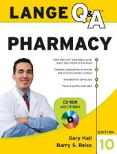 Lange Q & A Pharmacy, Tenth Edition: Edition 10