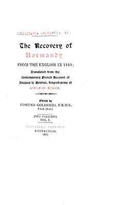 The Recovery of Normandy from the English in 1449 PDF