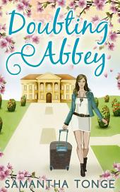 Doubting Abbey: Volume 1