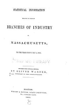 Statistical Information Relating to Certain Branches of Industry in Massachusetts  for the Year Ending     PDF