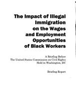 The Impact of Illegal Immigration on the Wages and Employment Opportunities of Black Workers  August 2010 PDF