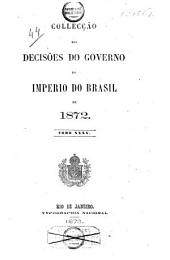 Collecção das decisões do governo do Imperio do Brazil de 1866 [-1878]: Volume 7