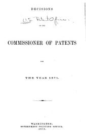 Decisions of the Commissioner of Patents and of the United States Courts in Patent and Trade-mark and Copyright Cases