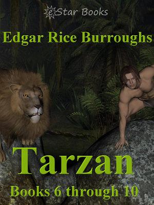 Tarzan Books 6 through 10 PDF