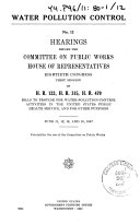 Water Pollution Control. Hearings on H.R. 123, H.R. 315, H.R. 470