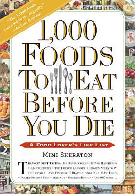1 000 Foods To Eat Before You Die PDF