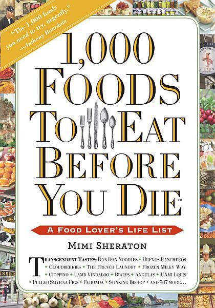 1 000 Foods To Eat Before You Die