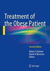 Treatment of the Obese Patient: Edition 2