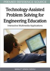 Technology-Assisted Problem Solving for Engineering Education: Interactive Multimedia Applications: Interactive Multimedia Applications
