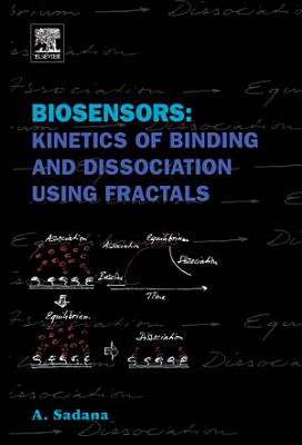 Biosensors: Kinetics of Binding and Dissociation Using Fractals