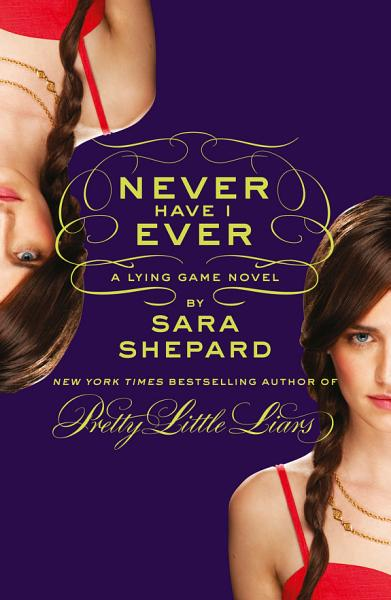 Download Never Have I Ever  A Lying Game Novel Book
