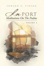 In Port   Meditations on the Psalms  Volume 2 PDF
