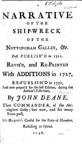 A Narrative of the Suffering, Preservation and Deliverance of Capt. John Dean and Company; in the Nottingham-Gally of London, cast away on Boon-Island, near New England, December 11, 1710. With a postscript signed: Jasper Dean, John Dean, Miles Whitworth. Edited, and in part written, by Jasper Dean from the account by John Dean