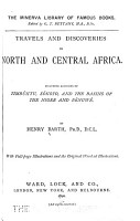 Travels and Discoveries in North and Central Africa  Timb  ktu  S  koto  and the basins of the Niger and B  nuw   PDF