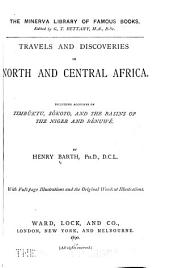 Travels and Discoveries in North and Central Africa: Timbúktu, Sókoto, and the basins of the Niger and Bénuwé