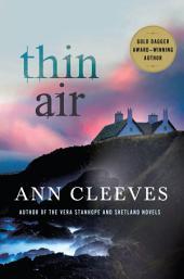 Thin Air: A Shetland Mystery