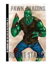 Pawn of Dragons (Kingdoms and the Elves of the Reaches Book 3, 10th Anniversary Edition)