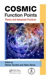 COSMIC Function Points: Theory and Advanced Practices
