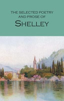 The Selected Poetry   Prose of Shelley PDF