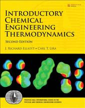 Introductory Chemical Engineering Thermodynamics: Edition 2